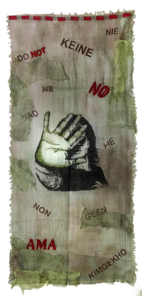 """""""No es No"""". 2018. Técnica mixta sobre textil. 150 x 60 cm. """"... Nuestro enemigo principal es el miedo. Lo tenemos dentro"""". Domitila Barrios de Chungará."""